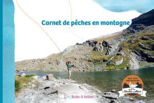Sortie du livre Carnet de pêches en montagne